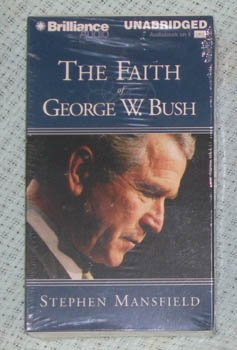 The Faith Of George W Bush by S Mansfield AudioBook NEW Cassette