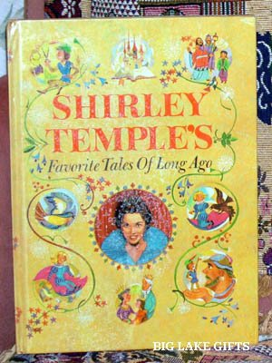 Shirley Temple's Favorite Tales of Long Ago 1958 Book