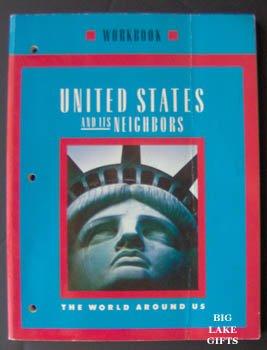 U. S. & Its Neighbors World Around Us 5th Grd Workbook SOLD