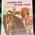 Stalwart Men of Early Texas 1970 HC Book