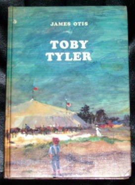 Toby Tyler by James Otis HC Book 1971