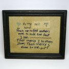 vtg embroidered sampler linen Teach me to feel anothers woe