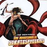 joe deninzon : adventures of stratospheerius (CD 2002 mint)