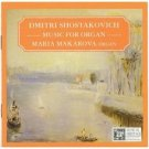 dmitri shostakovich : music for organ, maria makarova, organ (CD mint)