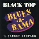black top blues a rama : a budget sampler (CD,1990 Black Top, 21 tracks used mint)