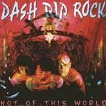 dash rip rock : not of this world (CD 1990 mammoth used mint)