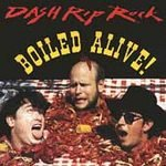 dash rip rock : boiled alive! CD 1991 mammoth used VG