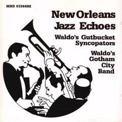 new orleans jazz echoes : waldo's gutbucket syncopators / waldo's gotham city band (CD 1989 mint)