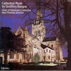 cathedral music by geoffrey burgon : choir of chichester cathedral; laird / thurlow (CD 1985 used)