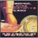 playas association : full time hustlin (CD 1998 40 ounce, used mint)