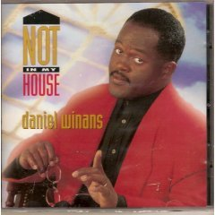 daniel winans : not in my house CD 1994 glorious used mint