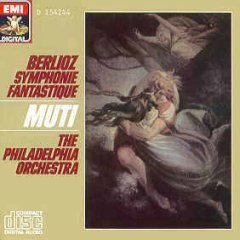berlioz : symphonie fantastique: muti & philadelphia orchestra (CD 1985 EMI / BMG Direct, used mint)