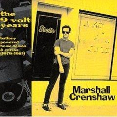 marshall crenshaw : 9 volt years (CD 1998 Razor & Tie, 15 tracks, used near mint)