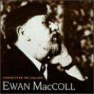 ewan maccoll : chorus from the gallows (CD 1999 topic, UK import, new)