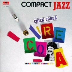 chick corea : compact jazz (CD polydor, made in w germany / UK, 8 tracks, used mint)