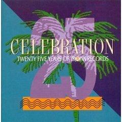 celebration : twenty five years of trojan records (2CD 1992 trojan, used near mint)