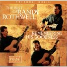 randy rothwell: best of randy rothwell, remembering his goodness CD 1996 integrity used mint