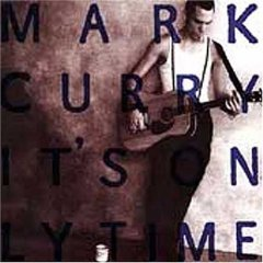 mark curry - it's only time CD 1992 virgin used mint