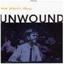 unwound : new plastic ideas (CD 1994 used very good)
