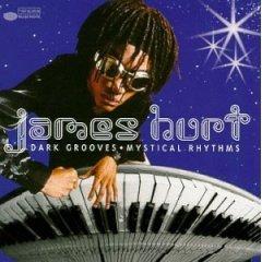 james hurt : dark grooves mystical rhythms (CD 1999 blue note, used like new)