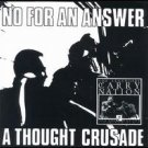 no for an answer : a thought crusade (CD 1996 tackle box / cargo music, 10 tracks, used mint)