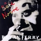 bryan ferry - bete noire CD 1987 reprise 9 tracks used mint
