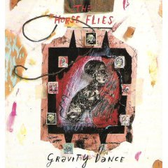 the horse flies : gravity dance CD 1991 MCA used mint