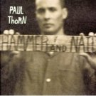 paul thorn : hammer & nail CD 1997 A&M used like new barcode punched