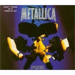 metallica : fuel part three CD single 1998 vertigo, 4 tracks, used like new