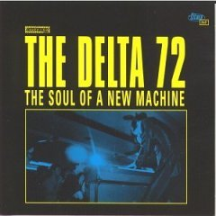 the delta 72 : the soul of a new machine CD 1997 touch & go, used like new