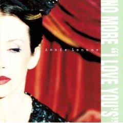 annie lennox : no more i love you's CD single 1995 arista BMG 3 tracks used mint