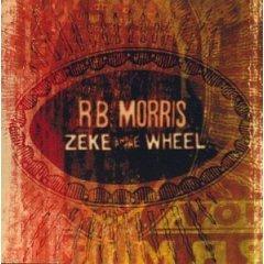 R.B. morris - zeke and the wheel CD 1999 koch used