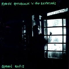 robyn hitchcock n the egyptians - queen elvis CD 1989 A&M used near mint