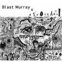 blast murray & afrofraktal : blast murray & afrofraktal CD 1997 afrakta records 11 tracks used mint