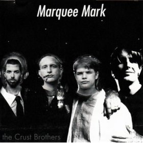 the crust brothers : marquee mark CD used good condition