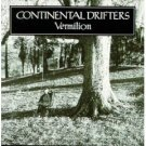 continental drifters - vermilion CD 1999 razor & tie used very good