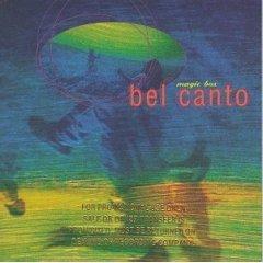 bel canto : magic box CD 1996 atlantic used near mint