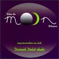 dariush dolat-shahi : when the moon whispers - improvisation on lute CD 1995 radius music used mint