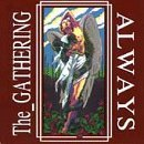 the gathering - always CD 1993 pavement music foundation 2000 records used