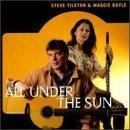 steve tilston & maggie boyle - all under the sun CD 1996 flying fish rounder used mint