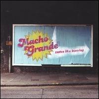 macho grande - tastes like burning CD 2004 10 tracks used near mint