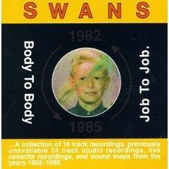swans - body to body job to job CD 1991 young god sky 16 tracks used very good