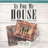 praise & worship - as for my house featuring rick & cathy riso CD 1994 integrity used