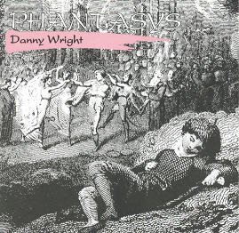 danny wright - phantasys CD 1988 moulin d'or recordings used mint