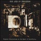 axis of perdition - physical illucinations in the sewer of xuchilbara ... CD 2005 code 666 used mint