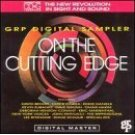 on the cutting edge - GRP digital sampler CD 1989 grp 14 tracks - used mint