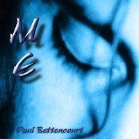 paul bettencourt - me 2002 10 tracks used mint