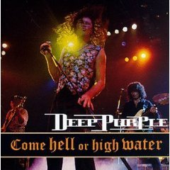 deep purple - come hell or high water CD 1994 RCA BMG made in canada 9 tracks - used near mint