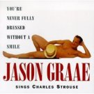 you're never fully dressed without a smile : jason graae sings charles strouse CD 1996 used mint