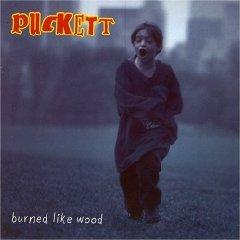 puckett - burned like wood CD used mint